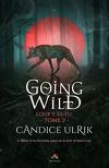 Going Wild, Tome 2 : Loup y es-tu