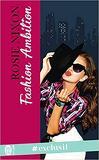 La styliste, Tome 2 : Fashion ambition