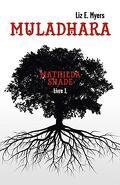 Mathilda Shade, Tome 1 : Muladhara