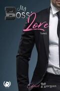 My Boss' Love, Tome 1