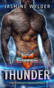 Club de Moto de la Confrérie des Sauvages - Tome 3 : Thunder
