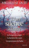 D'un silence à l'autre, Tomes 1, 2 & 3