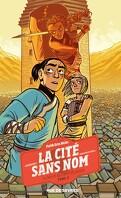 La Cité sans nom, Tome 2 : Le Secret du cœur de pierre