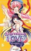 Legendary Love, tome 3