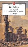 Les Regrets suivi des Antiquités de Rome et du Songe