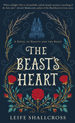 The Beast's Heart: Beauty and the Beast reimagined from the Beast's point of view
