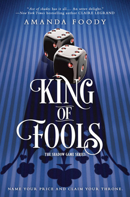 Couverture du livre : The Shadow Game, tome 2 : King of Fools