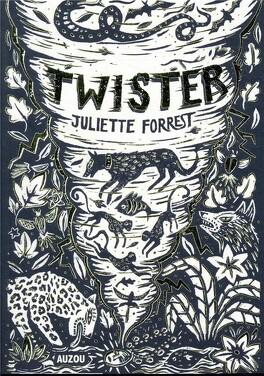 """Résultat de recherche d'images pour """"Twister, Juliette Forrest, Auzou 2018"""""""