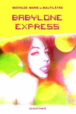 Couverture du livre : Babylone Express