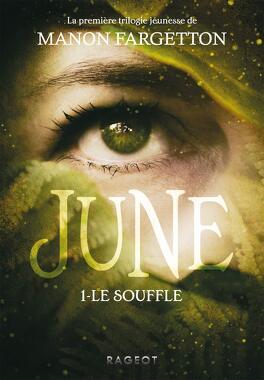 Couverture du livre : June, Tome 1 : Le Souffle
