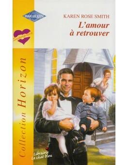 Couverture du livre : L'amour à retrouver