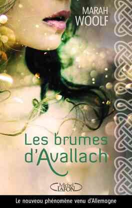 Couverture du livre : Les Brumes d'Avallach, Tome 1