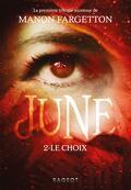 June, Tome 2 : Le Choix