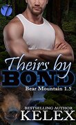 Bear Mountain, Tome 1.5 : Theirs by bond