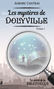 Les mystères de Dolyville, Tome 1 : Le secret de la bibliothèque