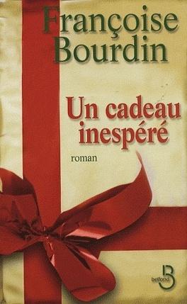 Couverture du livre : Un cadeau inespéré