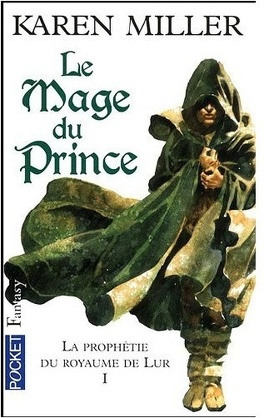Couverture du livre : La prophétie du royaume de Lur, Tome 1 : Le mage du prince