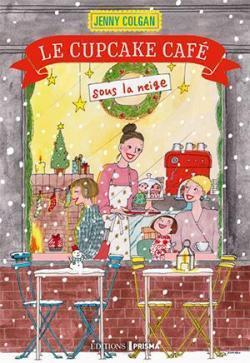 Couverture du livre : Le Cupcake café sous la neige