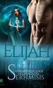 Le Clan des Sekhmisis, Tome 1 : Elijah