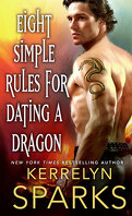 The Embraced, Tome 3 : Eight Simple Rules for Dating a Dragon