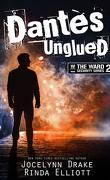 Ward Security, Tome 2 : Dantès Unglued