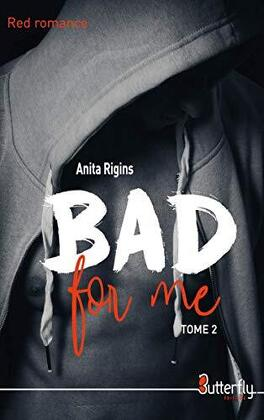 Couverture du livre : Bad for me, Tome 2