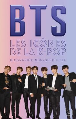 Couverture du livre : BTS : Les icônes de la K-Pop