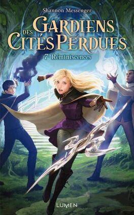Couverture du livre : Gardiens des cités perdues, Tome 7 : Réminiscences