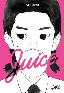 Couverture du livre : Juice, Tome 2