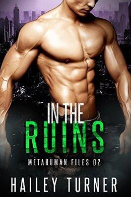 Couverture du livre : Métahumains, Tome 2 : In the Ruins