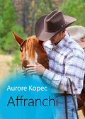 Dinhall Ranch, Tome 2 : Affranchi