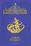 L'Épouvanteur, Tome 15 : La résurrection de l'Épouvanteur