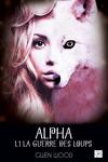 couverture Alpha, Tome 1.1 : La guerre des loups