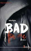 Bad for me, Tome 2