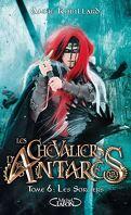 Les Chevaliers d'Antarès, Tome 6 : Les Sorciers