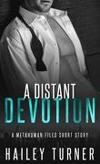 Métahumains, Tome 1.5 : A Distant Devotion