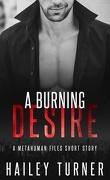 Métahumains, Tome 3.5 : A Burning Desire