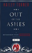 Metahuman Files : Classified, Tome 1 : Out of the Ashes
