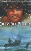 Oliver & Peter, tome 2 : Le Pays inimaginable
