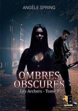 Couverture du livre : Ombres obscures