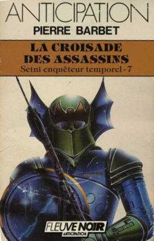 Couverture du livre : La Croisade des assassins