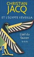 Et l'Egypte s'éveilla, Tome 3 : L'Œil du faucon