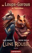 Les Loups-Garous de Thiercelieux : Lune Rousse