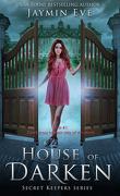 Secret Keepers, Tome 1 : House of Darken