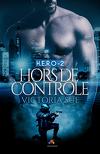 H.E.R.O, Tome 2 : Hors de contrôle