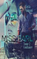 Miss Earl, Tome 2 : Confiance