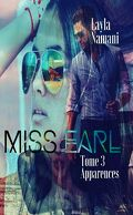 Miss Earl, Tome 3 : Apparences