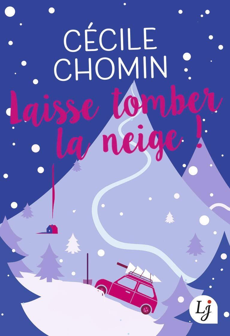 Défi lecture 2019 de superdidine Laisse-tomber-la-neige-1117390