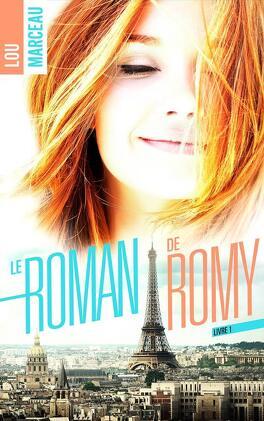 Couverture du livre : Le Roman de Romy, Tome 1