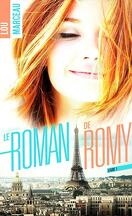 Le Roman de Romy, Tome 1